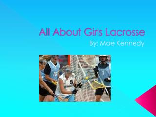 All About Girls Lacrosse