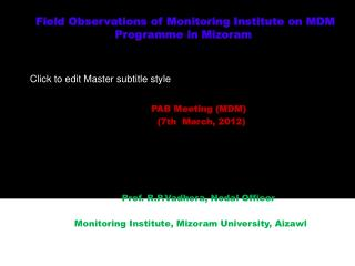 Field Observations of Monitoring Institute on MDM Programme in Mizoram