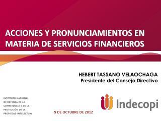 ACCIONES Y PRONUNCIAMIENTOS EN MATERIA DE SERVICIOS FINANCIEROS