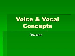 Voice & Vocal Concepts