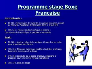 Programme stage Boxe Fran�aise