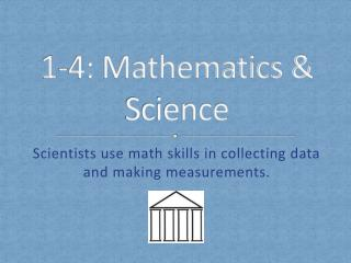 1-4: Mathematics & Science