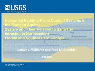 Horizontal Bedding-Plane Conduit Systems in the Floridan Aquifer System and Their Relation to Saltwater Intrusion in Nor
