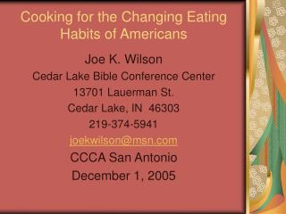 CookingfortheChangingEatingHabitsofAmericans