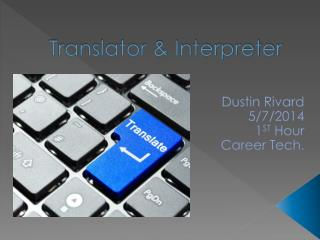 Translator & Interpreter