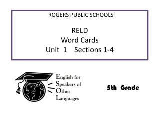 RELD     Word  Cards Unit   1    Sections 1-4