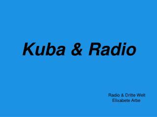 Kuba & Radio
