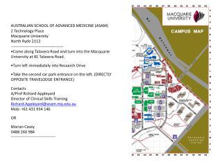AUSTRALIAN SCHOOL OF ADVANCED MEDICINE (ASAM) 2 Technology Place Macquarie University