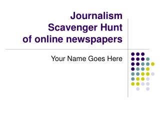 Journalism Scavenger Hunt of online newspapers