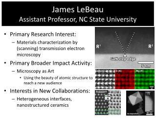 James LeBeau Assistant Professor, NC State University