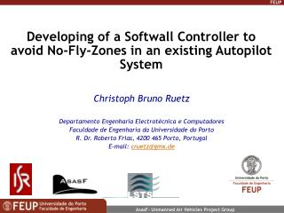 Developing of a Softwall Controller to avoid No-Fly-Zones in an existing Autopilot System