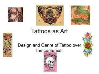 Tattoos as Art