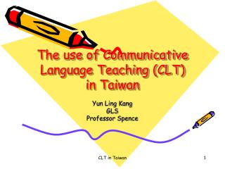 The use of Communicative Language Teaching CLT in Taiwan