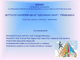 Con la presenza di: DIRIGENTE SCOLASTICO:  Prof. Arcangelo Petrantoni