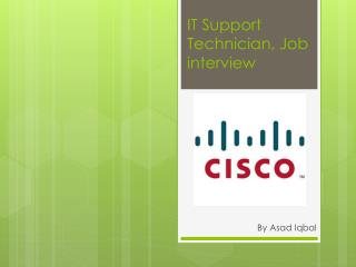 IT Support Technician, Job interview