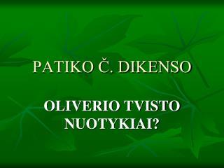 PATIKO Č. DIKENSO