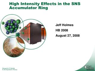 High Intensity Effects in the SNS Accumulator Ring