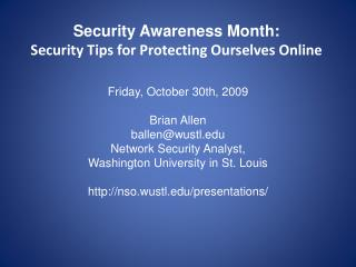 Security Awareness Month: Security Tips for Protecting Ourselves Online