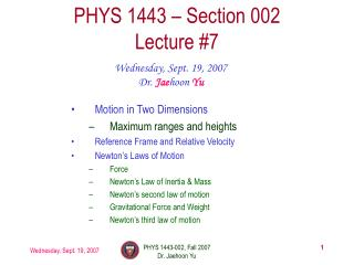 PHYS 1443 – Section 002 Lecture #7