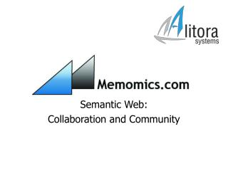 Semantic Web: Collaboration and Community