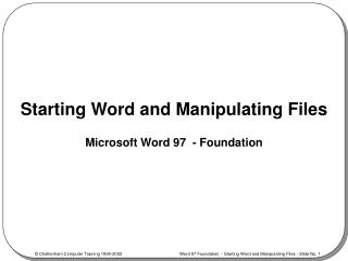 Starting Word and Manipulating Files
