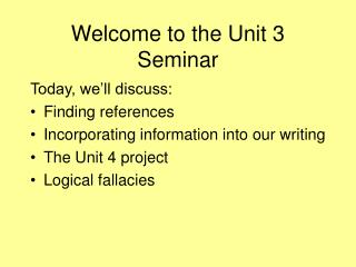 Welcome to the Unit 3 Seminar