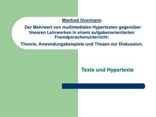 Manfred Overmann  Der Mehrwert von multimedialen Hypertexten gegen ber linearen Lehrwerken in einem aufgabenorientierten