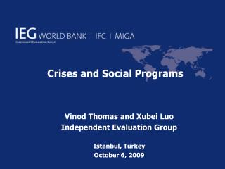 Crises and Social Programs