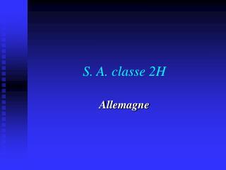 S. A. classe 2H
