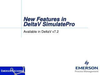 New Features in DeltaV SimulatePro