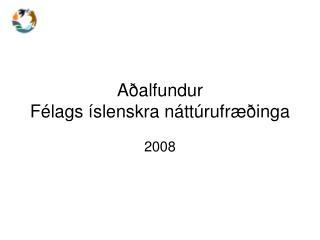 Aðalfundur  Félags íslenskra náttúrufræðinga