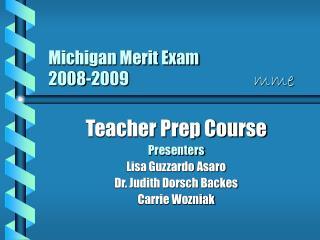 Michigan Merit Exam 2008-2009             mme