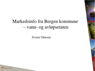 Markedsinfo fra Bergen kommune  – vann- og avløpsetaten