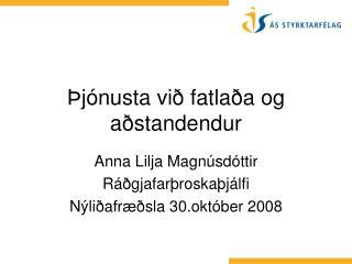 Þjónusta við fatlaða og aðstandendur