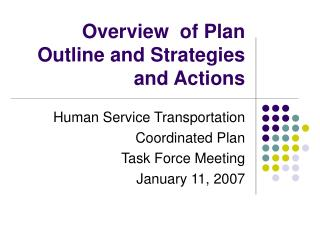 Overview  of Plan Outline and Strategies and Actions