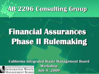 California Integrated Waste Management Board Workshop July 9, 2009