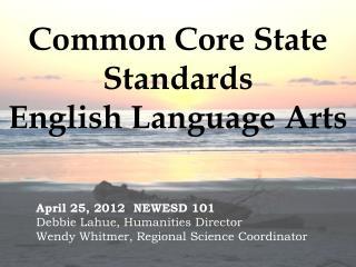 Common Core State Standards English Language Arts