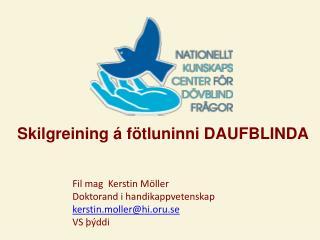 Skilgreining á fötluninni DAUFBLINDA