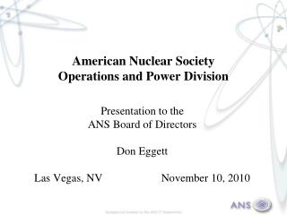 American Nuclear Society Operations and Power Division