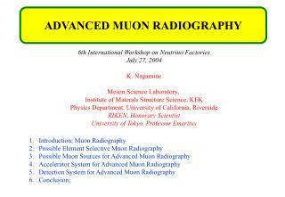 6th International Workshop on Neutrino Factories July 27, 2004 K. Nagamine
