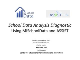 School Data Analysis  Diagnostic Using  MISchoolData  and ASSIST