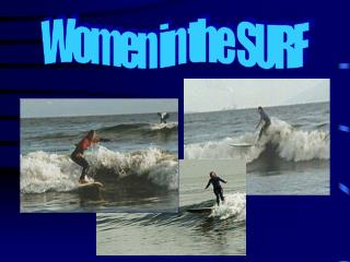 Women in the SURF