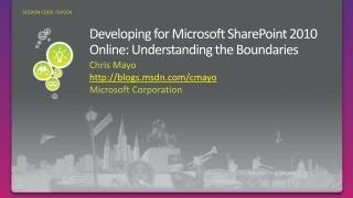 Developing for Microsoft SharePoint 2010 Online: Understanding the Boundaries