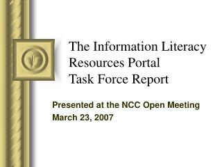 The Information Literacy Resources Portal  Task Force Report