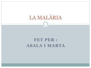 LA MALÀRIA
