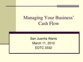 Managing Your Business' Cash Flow