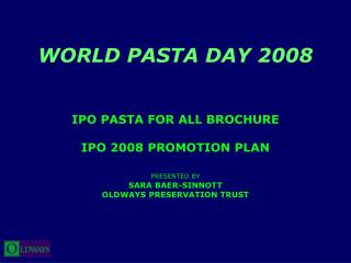 WORLD PASTA DAY 2008 IPO PASTA FOR ALL BROCHURE