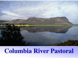 Columbia River Pastoral