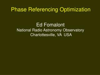Phase Referencing Optimization