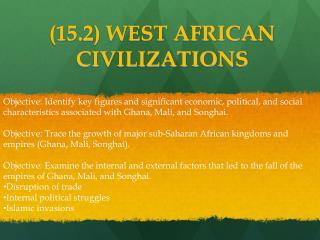 (15.2) WEST AFRICAN CIVILIZATIONS